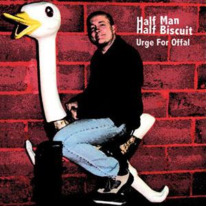 urge-for-offal-half-man-half-biscuit